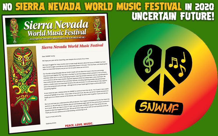 NO Sierra Nevada World Music Festival in 2020 - Uncertain Future!