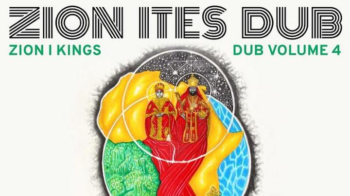 Zion I KIngs - Zion Ites Dub (Zion I Kings Dub Vol. 4) [1/29/2021]