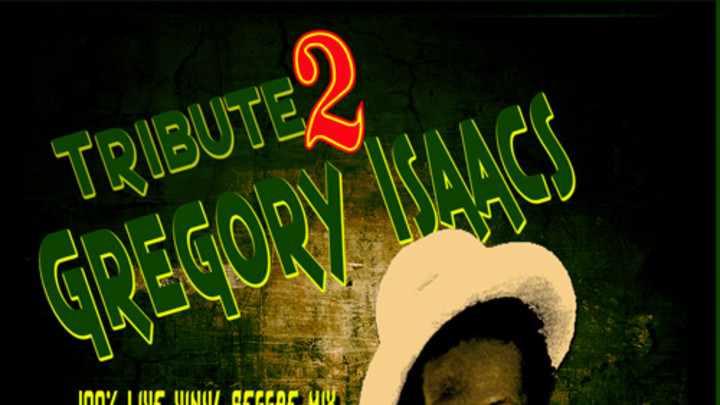 Tribute 2 Gregory Isaacs Mixtape [5/1/2011]