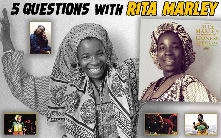 5 Questions with Rita Marley - Lioness of Reggae