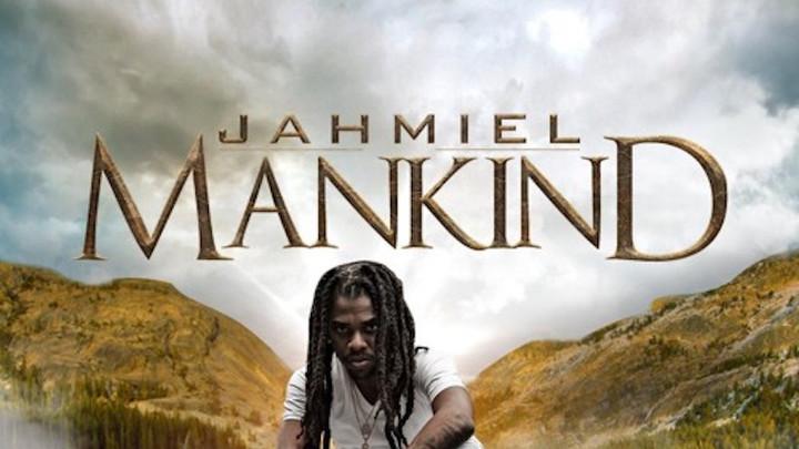 Jahmiel - Mankind [1/11/2019]