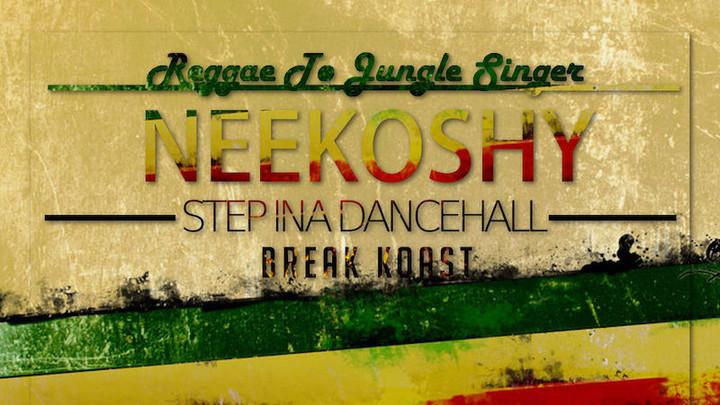 Nekoshy - Step Ina Dancehall (Full Album) [6/19/2016]