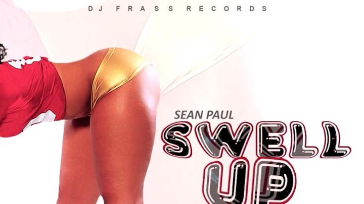 Sean Paul - Swell Up [12/10/2017]