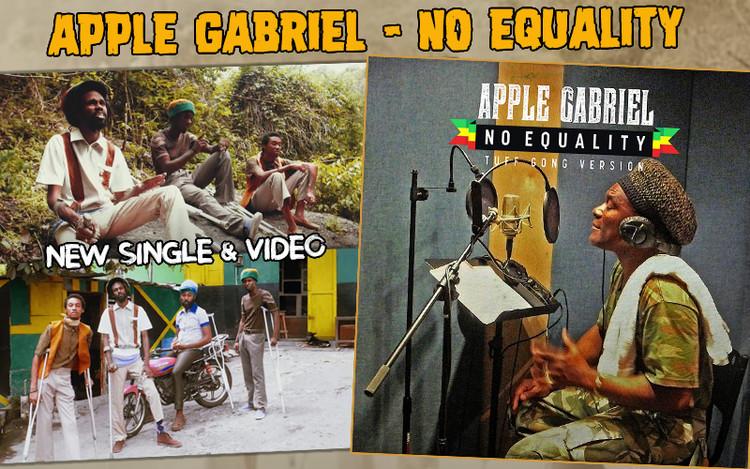 New Single & Video... Apple Gabriel - No Equality