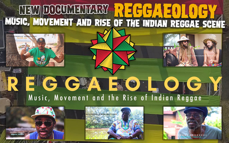Reggaeology - Music, Movement and Rise of the Indian Reggae Scene