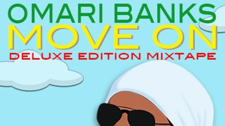 Omari Banks - Move On Mixtape [2/2/2016]