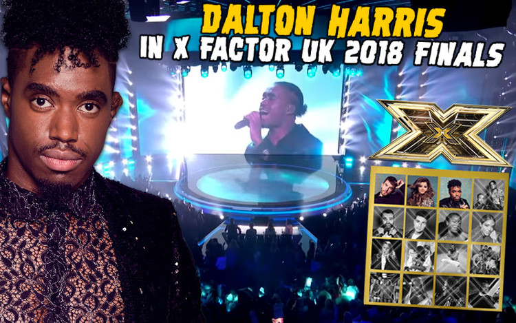 Dalton Harris in X Factor UK 2018 Finals! I Was Destined To Be Here...