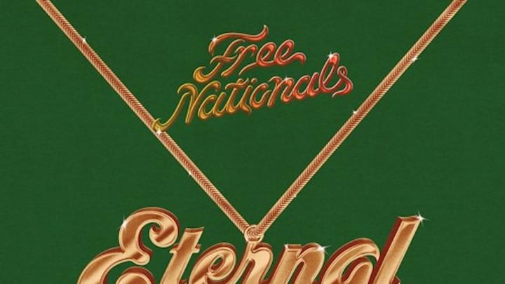 Free Nationals & Chronixx - Eternal Light [10/14/2019]