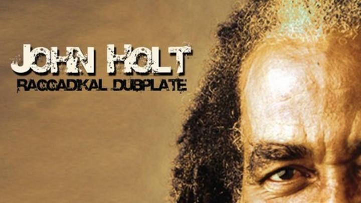 John Holt - Raggadikal Dubplate [10/20/2014]