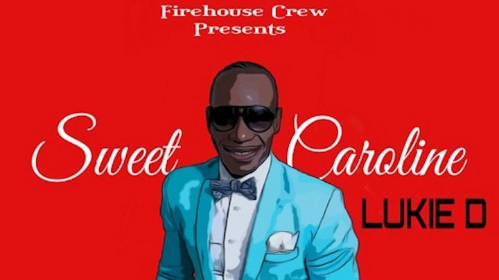 Lukie D - Sweet Caroline [3/19/2021]
