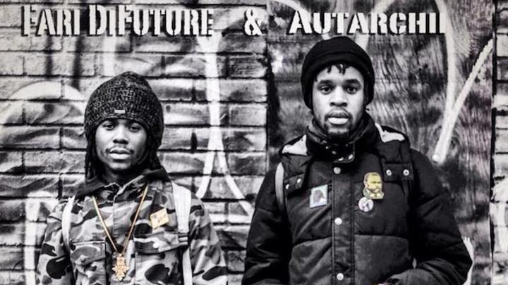 Autarchii & Fari DiFuture - Streets Of Babylon [4/19/2015]