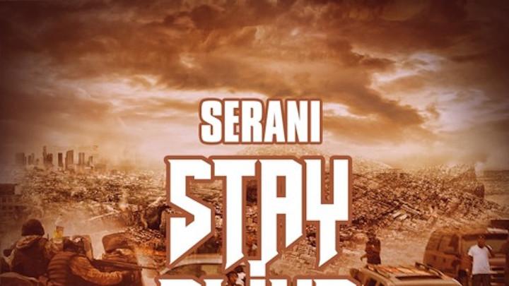 Serani - Stay Alive [7/22/2016]