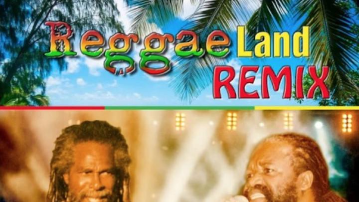 Bob Andy and Tony Rebel - Reggae Land (Remix) [7/18/2017]