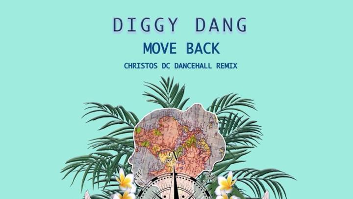Diggy Dang - Move Back (Christos DC Dancehall Mix) [1/4/2018]