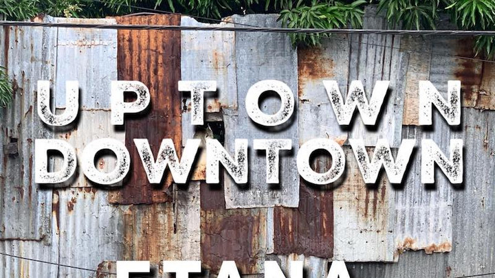 Etana feat. Yolanda Brown - Uptown Downtown [12/4/2020]