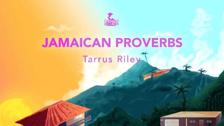 Tarrus Riley - Jamaican Proverbs [2/20/2019]