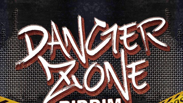 Danger Zone Riddim (Megamix) [12/8/2016]