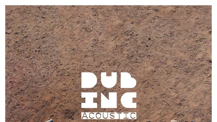 Dub Inc - Acoustic (Live) EP [12/4/2020]