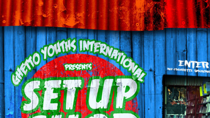 Ghetto Youths International presents Set Up Shop Vol.2 [12/22/2014]