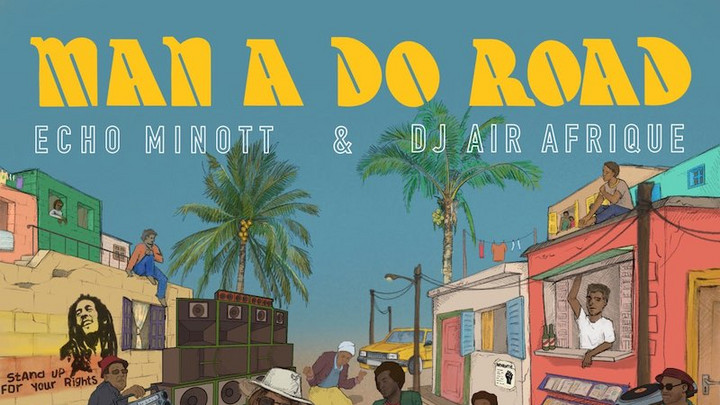 Echo Minott & DJ Afrique - Man A Do Road (Full Album) [8/28/2020]