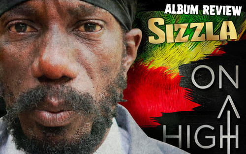 Album Review: Sizzla - On A High