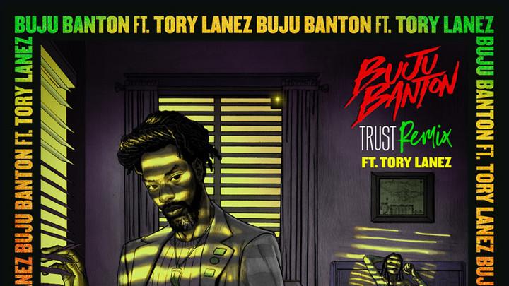 Buju Banton feat. Tory Lanez - Trust (Remix) [3/20/2020]