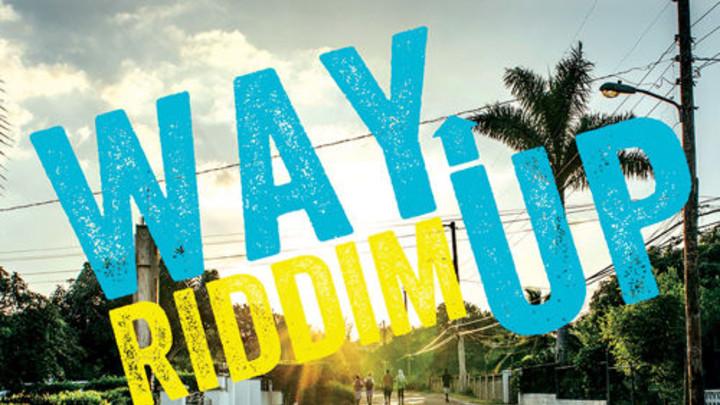 Way Up Riddim (Megamix) [3/2/2015]