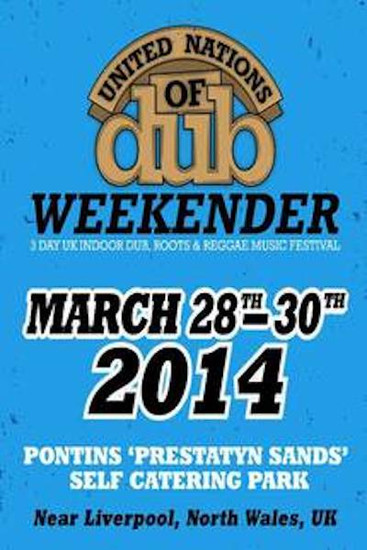 United Nations Of Dub Weekender 2014