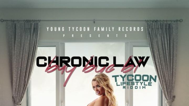 Chronic Law - By Buy Bye [5/31/2019]