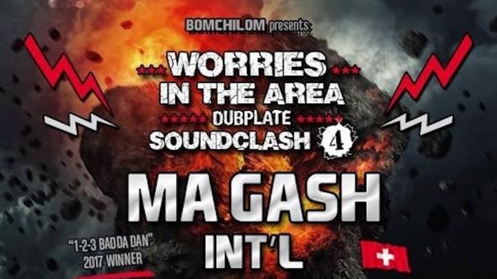 Triggafinga vs Ma Gash Intl' (Dubplate Soundclash) [3/17/2018]