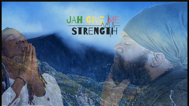 Fantan Mojah feat. Unstoppable Fyah - Jah Give Me Strength [12/17/2018]