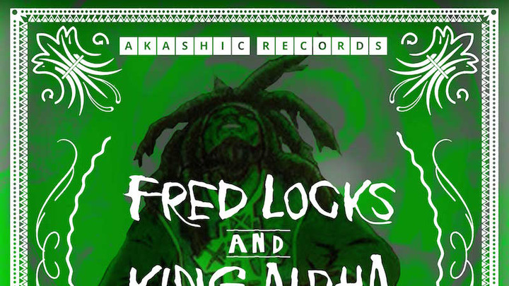 Fred Locks & King Alpha - Chant It [5/20/2016]