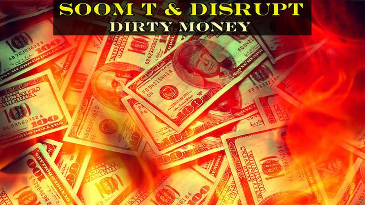 Soom T & Disrupt - Dirty Money (An-Ten-Nae Acid Crunk Remix) [12/7/2018]