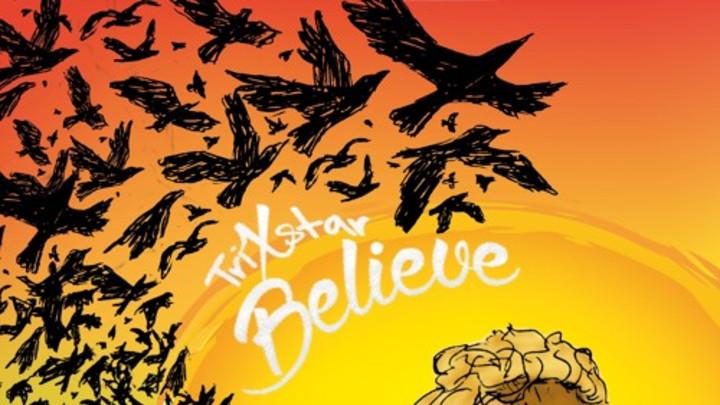 TriXstar - Believe [10/25/2015]