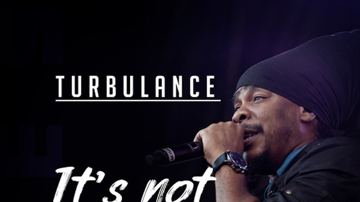 Turbulence - It's Not True [5/10/2019]