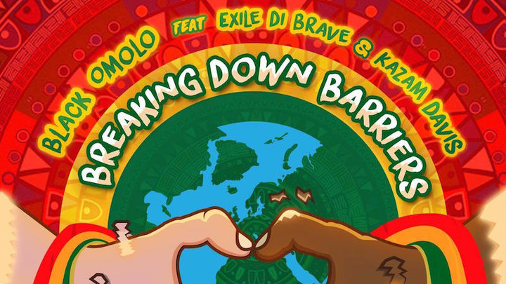 Black Omolo feat. Exile Di Brave & Kazam Davis - Breaking Down Barriers [5/27/2016]