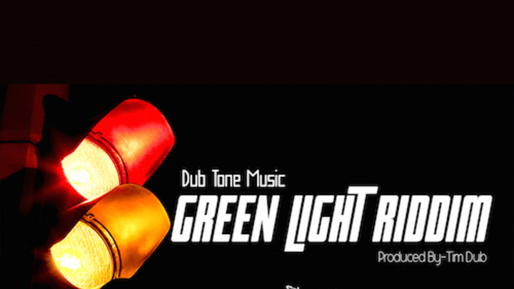 Green Light Riddim (Megamix) [6/29/2015]