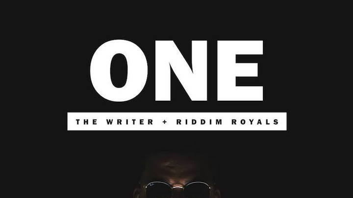 The Writer & Riddim Royals - One (Full Album) [6/1/2018]