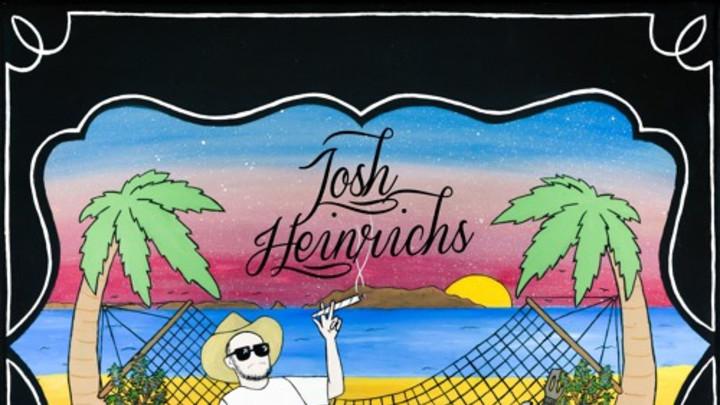 Josh Heinrichs - Good Vibes [3/11/2016]