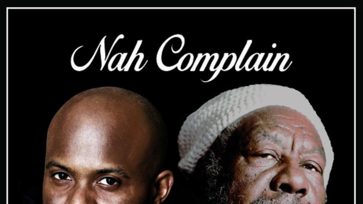 Kafinal & U Roy - Nah Complain [12/21/2014]