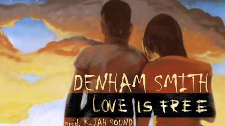 Denham Smith - Love Is Free [2/14/2017]