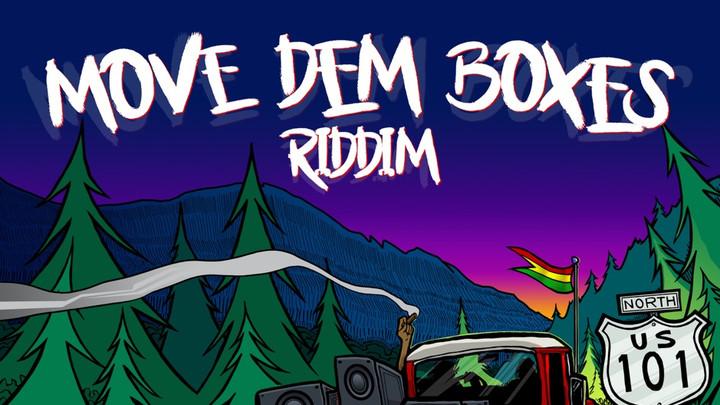 Move Boxes Riddim (Megamix) [8/30/2019]