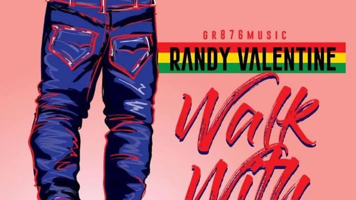 Randy Valentine - Walk With Love [5/24/2019]