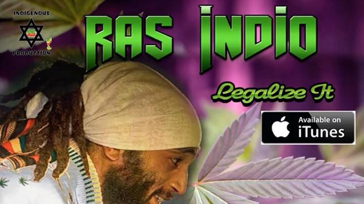 Ras Indio - Legalize It [9/26/2017]