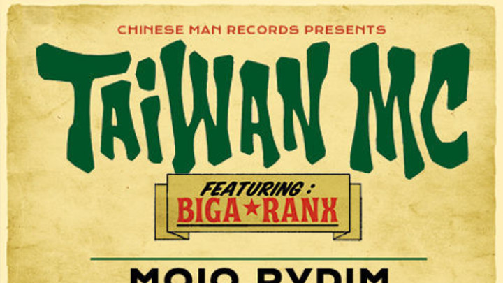 Taiwan MC feat. Biga Ranx - Mojo Rydim (Max RubaDub RMX) [4/9/2015]
