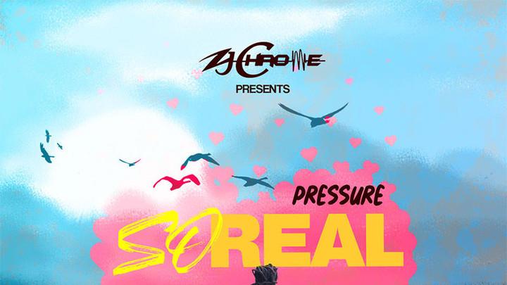 Pressure - So Real [5/10/2019]