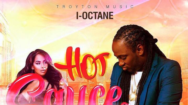 I Octane - Hot Sauce [11/6/2018]