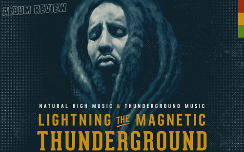 Album Review: Lightning The Magnetic - Thunderground