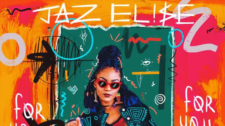 Jaz Elise - For You [11/16/2018]