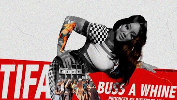 Tifa - Buss A Whine [3/15/2018]